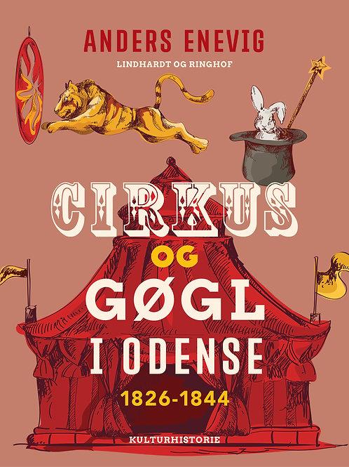 Anders Enevig, Cirkus og gøgl i Odense 1826-1844