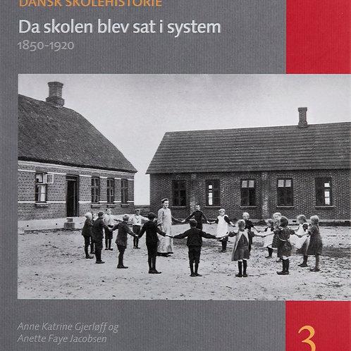 Anne Katrine Gjerløff, Anette Faye Jacobsen, Da skolen blev sat i system
