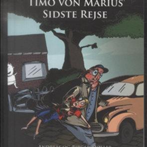 Andreas og Birger Møller, Timo von Marius' sidste rejse