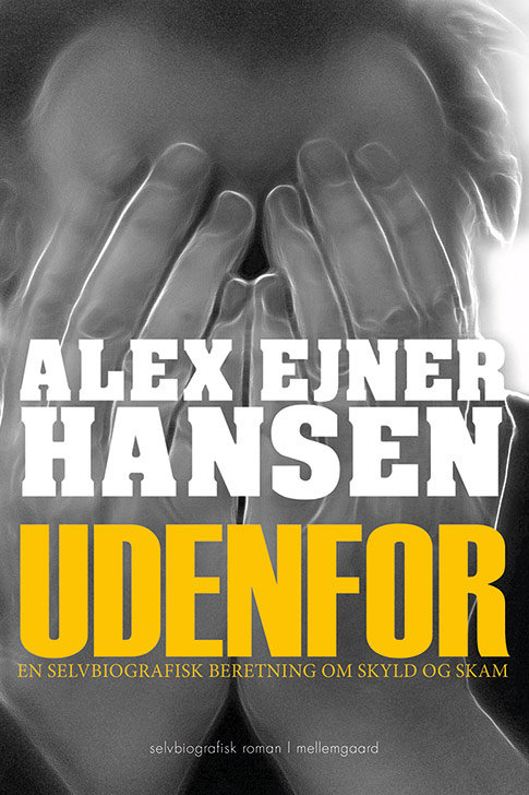 Alex Ejner Hansen, Udenfor