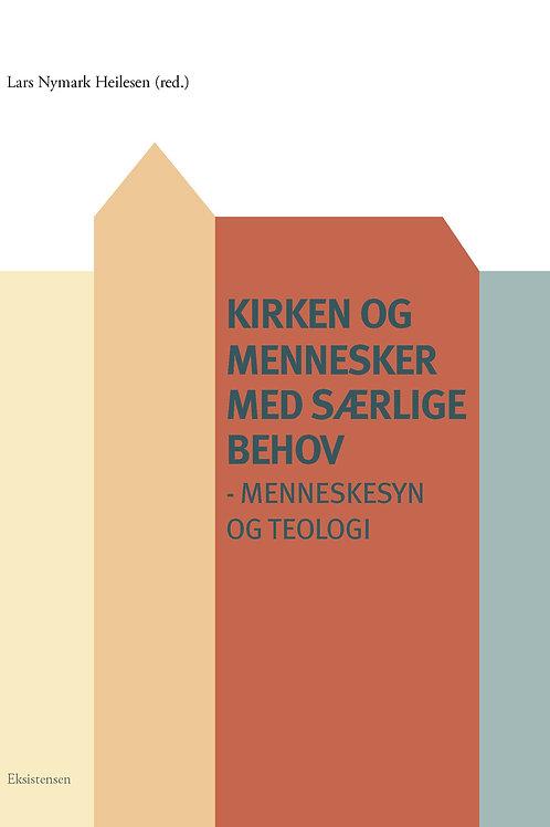 Lars Nymark Heilesen (red.), Kirken og mennesker med særlige behov