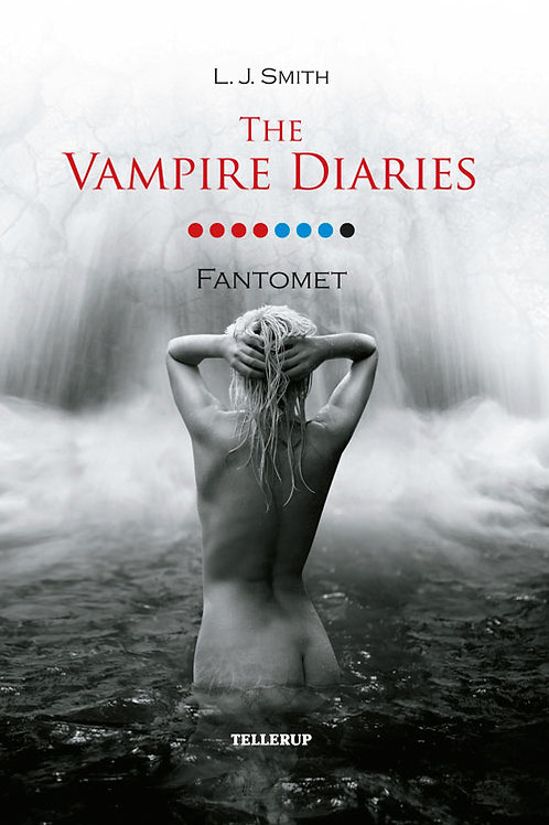 L. J. Smith, The Vampire Diaries #8 Fantomet (Softcover)