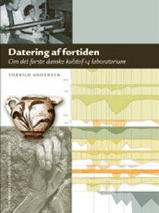 Torkild Andersen, Datering af Fortiden