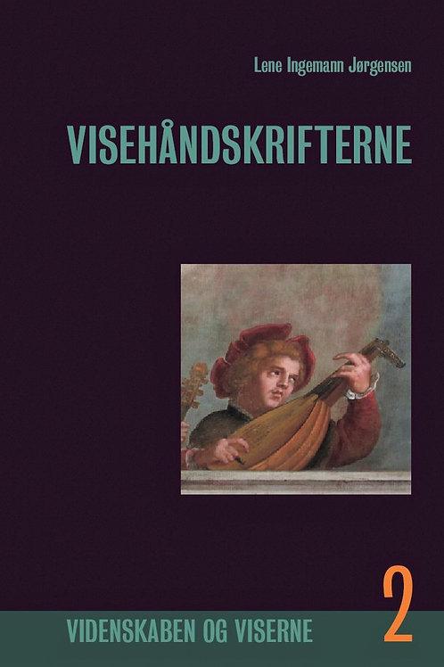 Lene Ingemann Jørgensen, Visehåndskrifterne, Bind 2