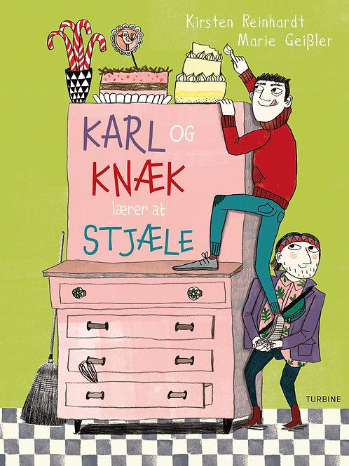 Kirsten Reinhardt, Karl og Knæk lærer at stjæle