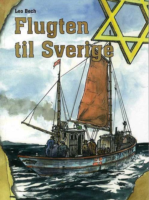 Leo Bech, Flugten til Sverige