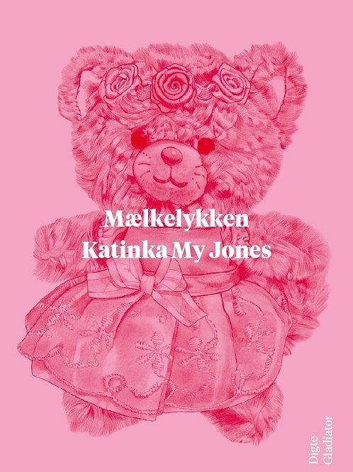 Katinka My Jones, Mælkelykken