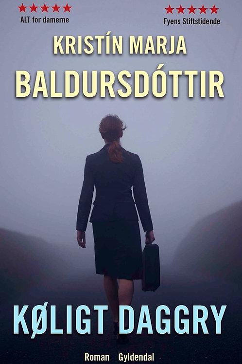 Kristín Marja Baldursdóttir, Køligt daggry