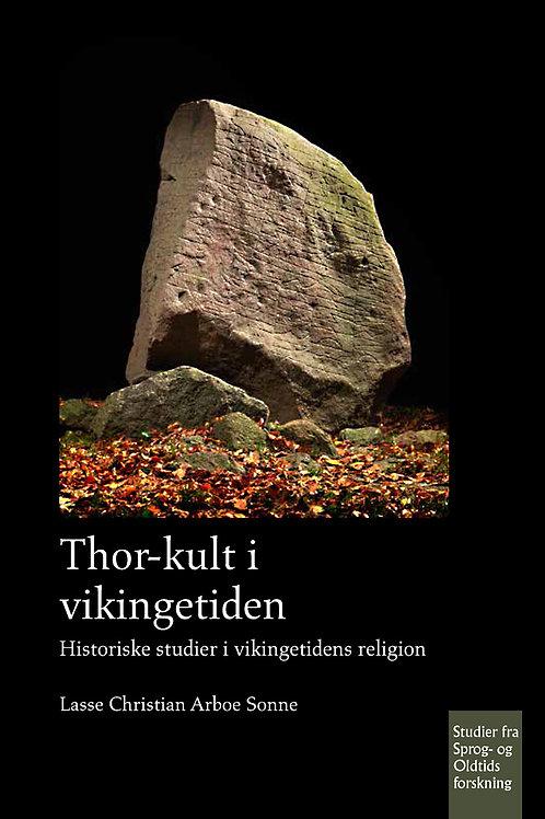 Lasse Sonne, Thor-kult i vikingetiden