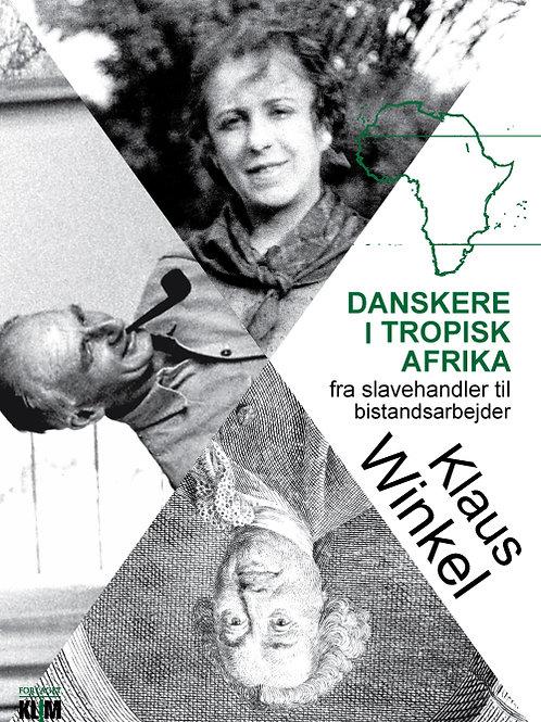 Klaus Winkel, Danskere i tropisk Afrika