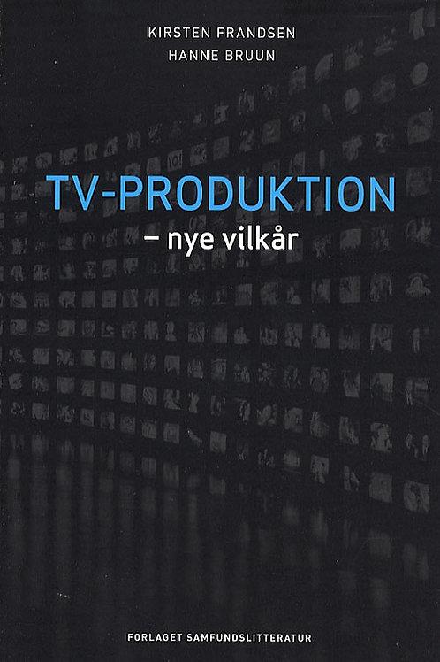 K. Frandsen og H. Bruun, Tv-produktion