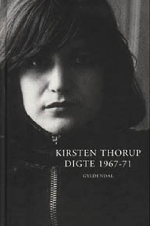 Kirsten Thorup, Digte 1967-71