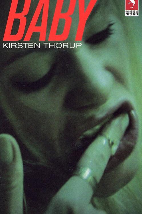 Kirsten Thorup, Baby