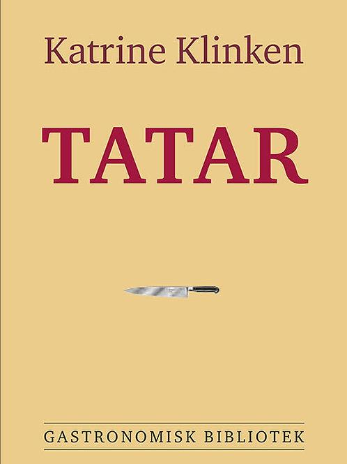 Katrine Klinken, Tatar