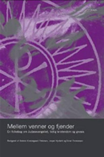 Anders Klostergaard Petersen, Jesper Hyldahl og Einar Thomassen (red.), Mellem v