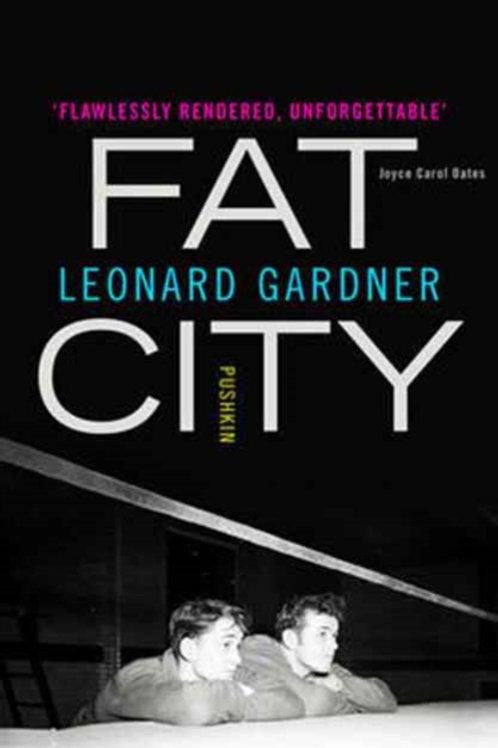 Fat City. Leonard Gardner