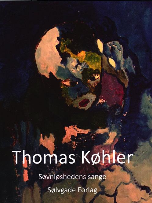 Thomas Køhler, Søvnløshedens sange