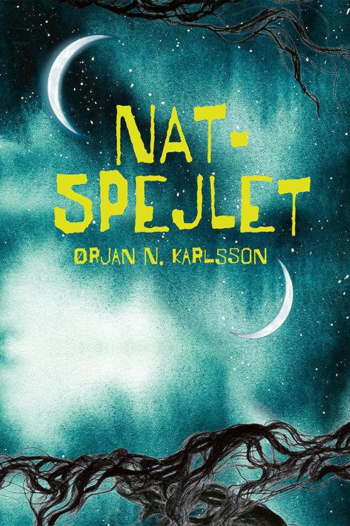 Ørjan N. Karlsson, Natspejlet