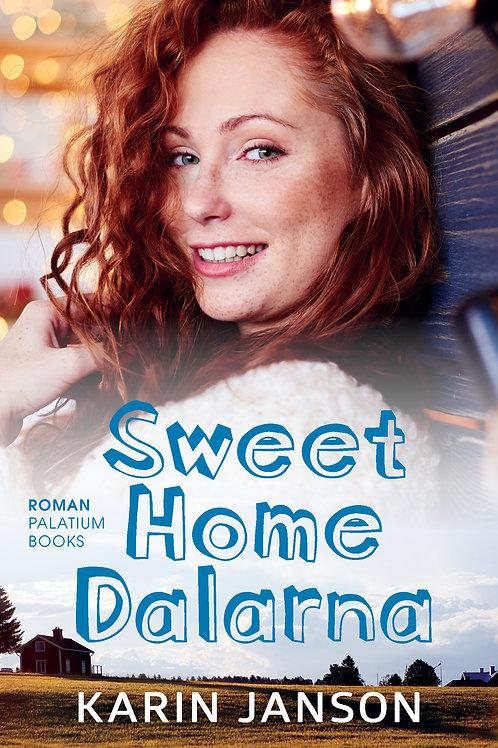 Karin Janson, Sweet Home Dalarna