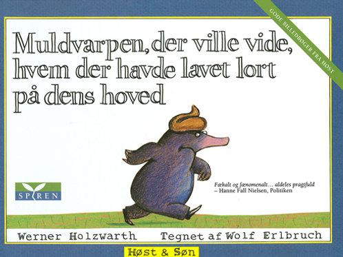 Wolf Erlbruch;Werner Holzwarth, Muldvarpen, der ville vide, hvem der havde lavet
