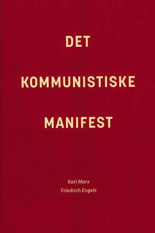 Karl Marx, Friedrich Engels, Det kommunistiske manifest
