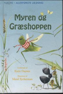 Katie Daynes, ALLERFØRSTE LÆSNING: Myren og Græshoppen