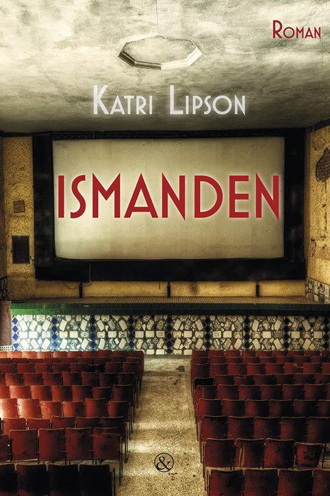 Katri Lipson, Ismanden