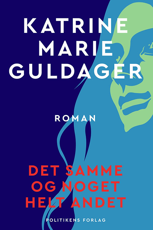 Det samme og noget helt andet, Katrine Marie Guldager