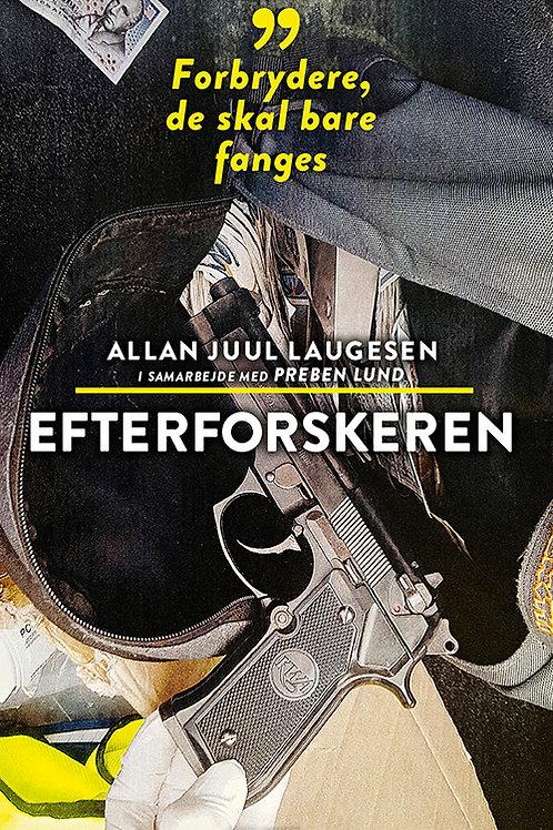 Allan Juul Laugesen og Preben Lund, Efterforskeren