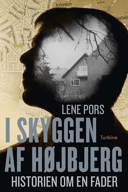 Lene Pors, I skyggen af Højbjerg