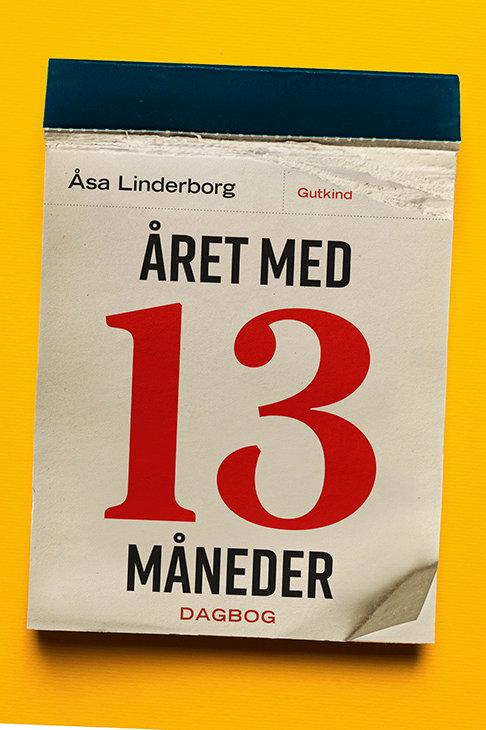 Åsa Linderborg, Året med 13 måneder
