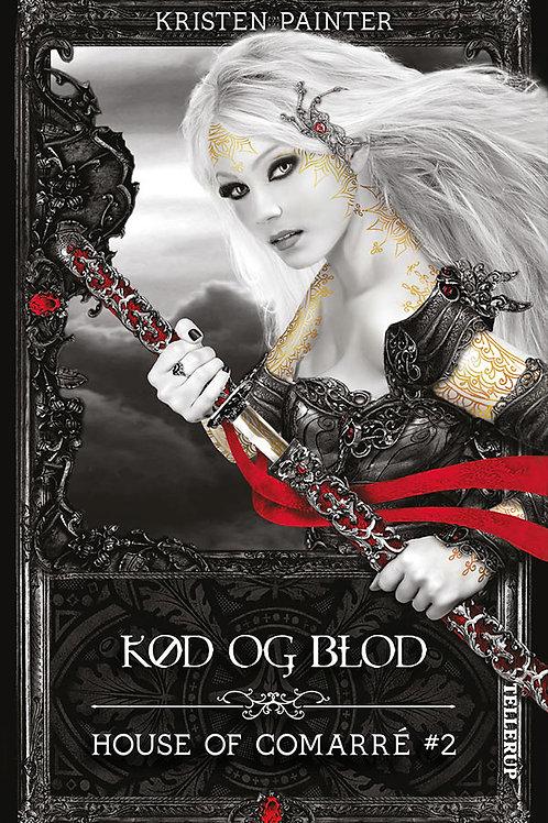 Kristen Painter, House of Comarré #2: Kød og blod