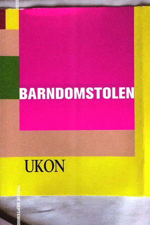 Ulf Karl Olov Nilsson (UKON), Barndomstolen