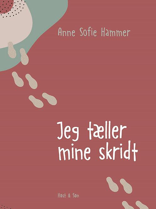 Anne Sofie Hammer, Jeg tæller mine skridt