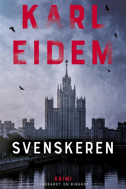 Karl Eidem, Svenskeren