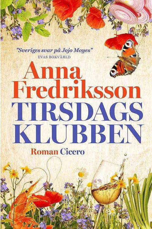 Anna Fredriksson, Tirsdagsklubben
