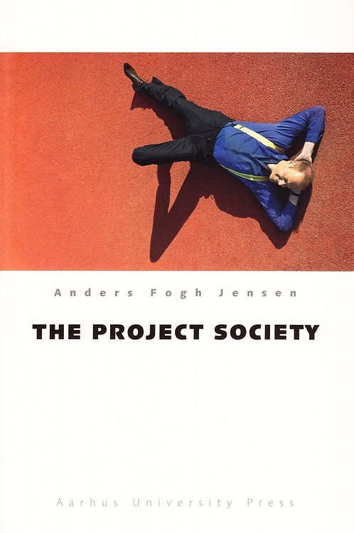 Anders Fogh Jensen, The Project Society