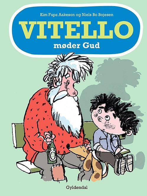 Kim Fupz Aakeson;Niels Bo Bojesen, Vitello møder Gud