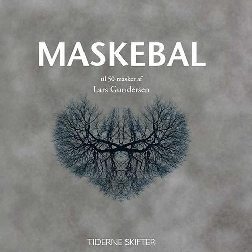 Lars Gundersen, Maskebal