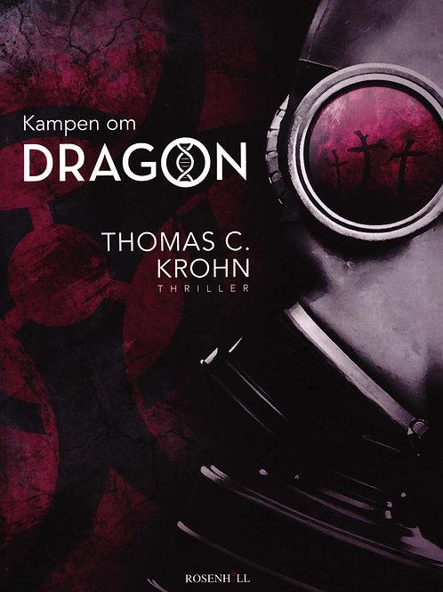 Thomas C. Krohn, Kampen om DRAGON
