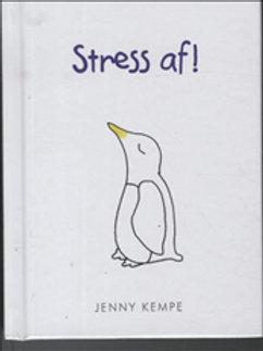Kempe, Jenny, Stress af!