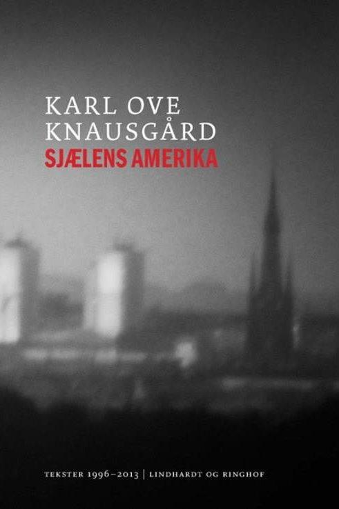 Karl Ove Knausgård, Sjælens Amerika