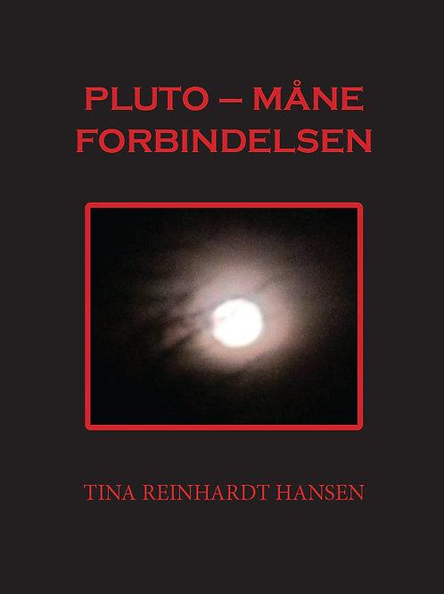 Tina Reinhardt Hansen, Pluto - Måne Forbindelsen