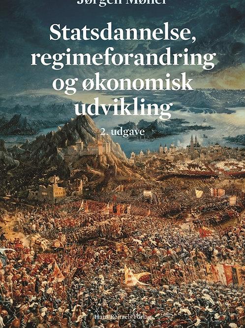 Jørgen Møller, Statsdannelse, regimeforandring og økonomisk udvikling