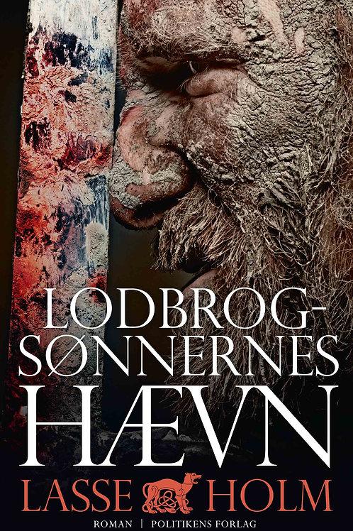 Lasse Holm, Lodbrogsønnernes hævn