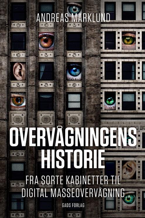 Andreas Marklund, Overvågningens historie