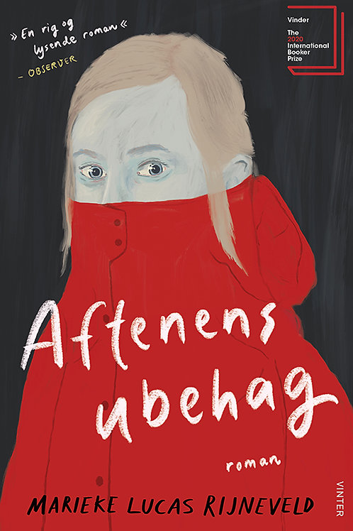 Marieke Lucas Rijneveld, Aftenens ubehag