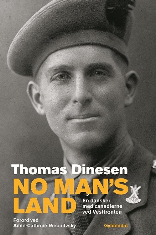 Thomas Fasti Dinesen, No Man's Land