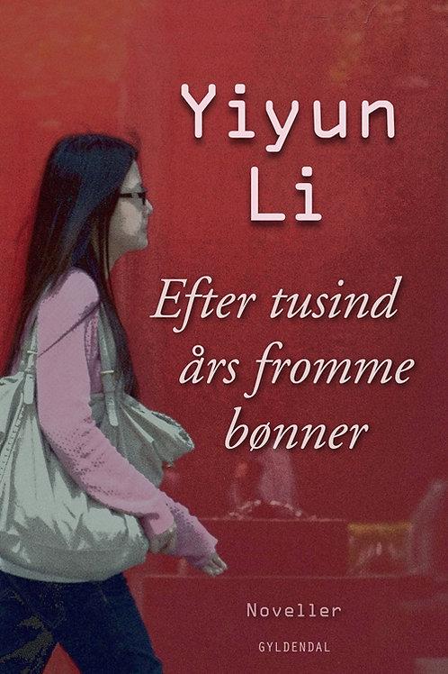 Yiyun Li, Efter tusind års fromme bønner