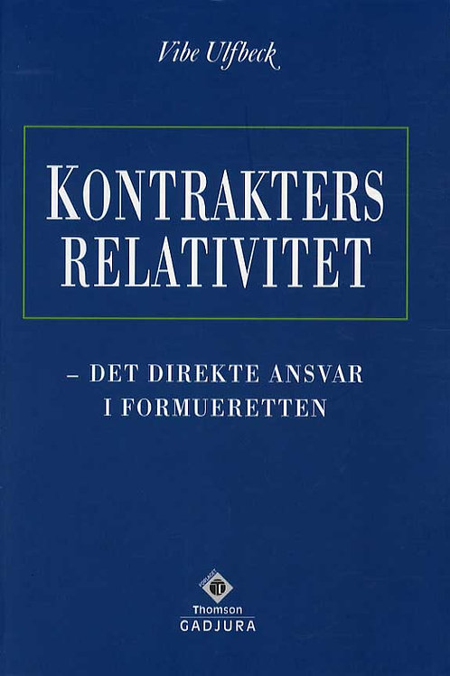 Vibe Ulfbeck, Kontrakters relativitet